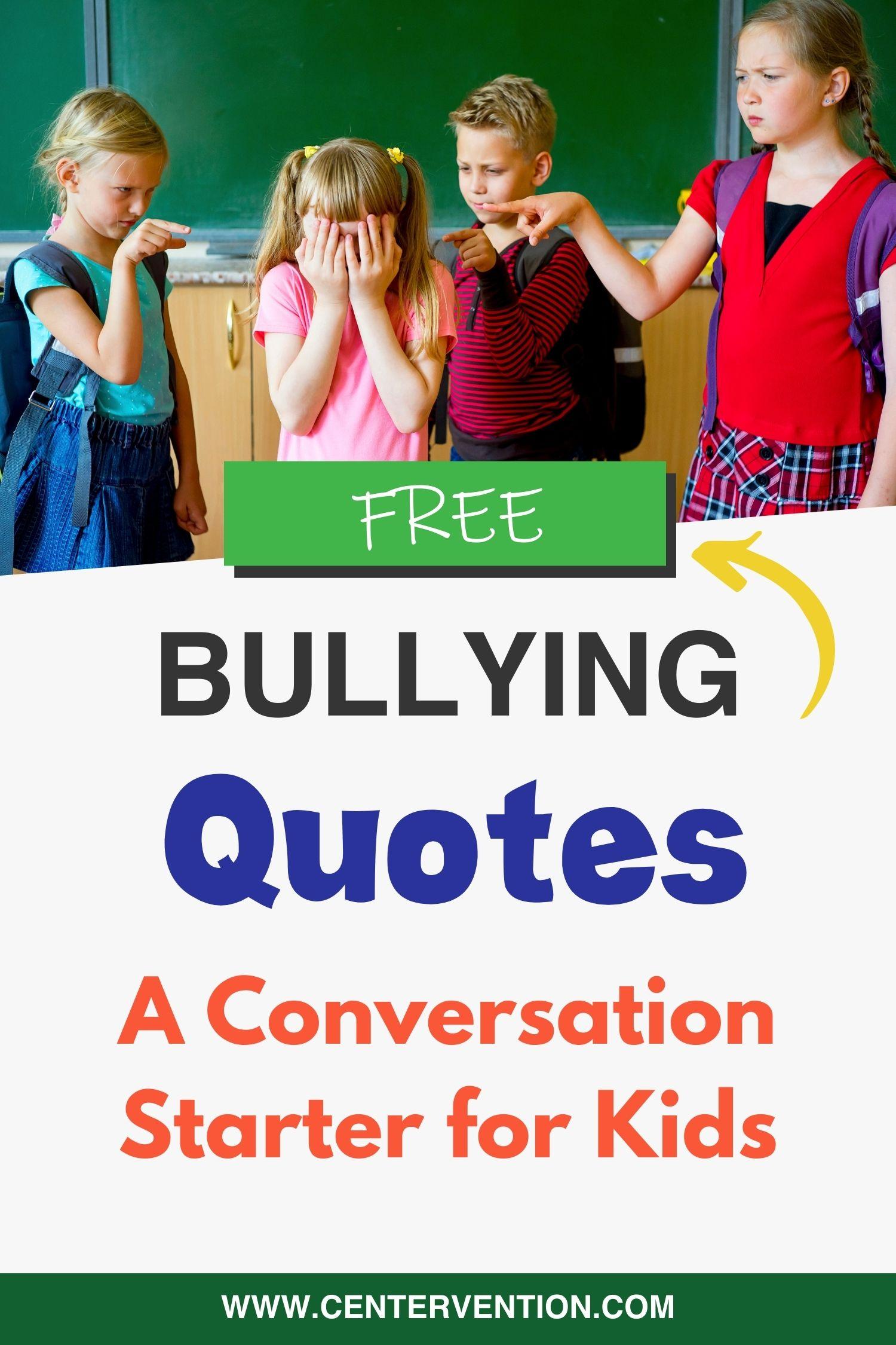 Free Bullying Quotes Pin